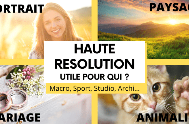 HAUTE RESOLUTION UTILE POUR QUI _