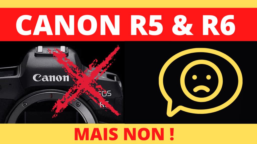 TEST CANON R5 ET R6