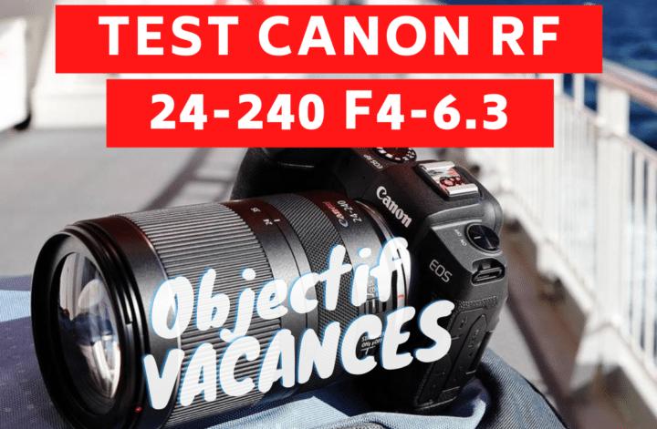 TEST CANON RF 24-240 F4-6.3